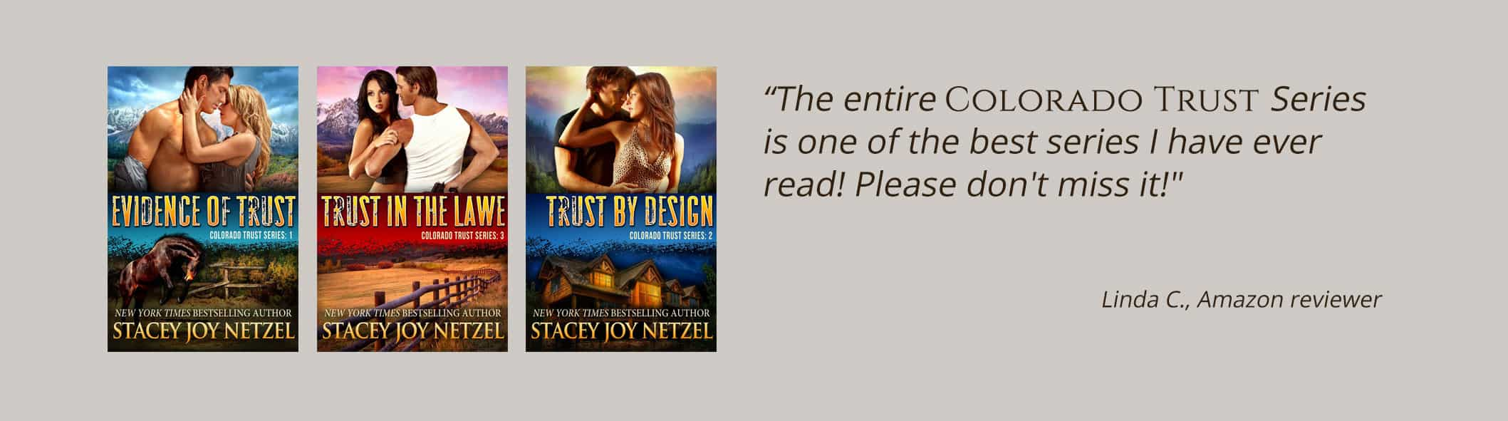 Colorado Trust Series by Stacey Joy Netzel