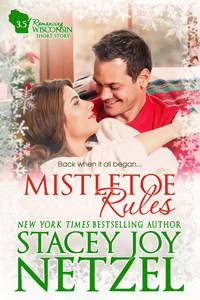 Mistletoe Rules (Romancing Wisconsin Bonus Short Story)