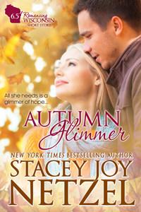 Autumn Glimmer (Romancing Wisconsin Bonus Short Story 6.5)