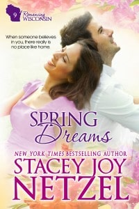 Spring Dreams, Romancing Wisconsin - 9