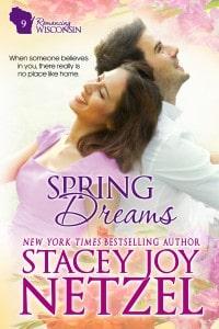 Spring Dreams, Romancing Wisconsin - 9