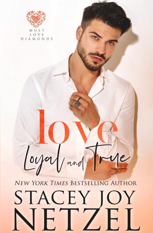 Love Loyal and True